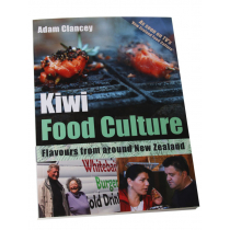 Kiwi Food Culture: Flavours from Around New Zealand
