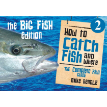 How to Catch Fish and Where 2 - The Big Fish Edition