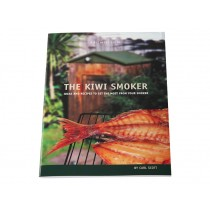 The Kiwi Smoker Book of Ideas and Recipes