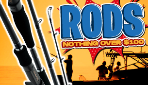 Rods - Nothing over $100